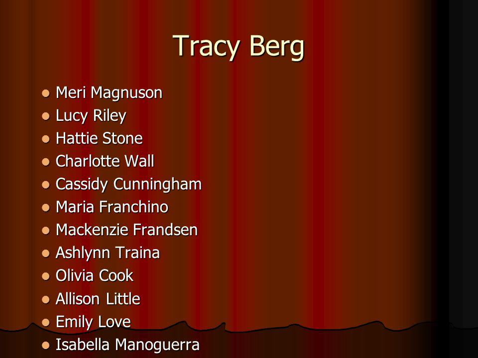 Tracy Berg Meri Magnuson Lucy Riley Hattie Stone Charlotte Wall