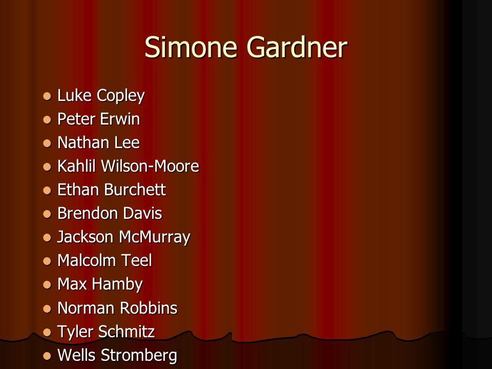Simone Gardner Luke Copley Peter Erwin Nathan Lee Kahlil Wilson-Moore