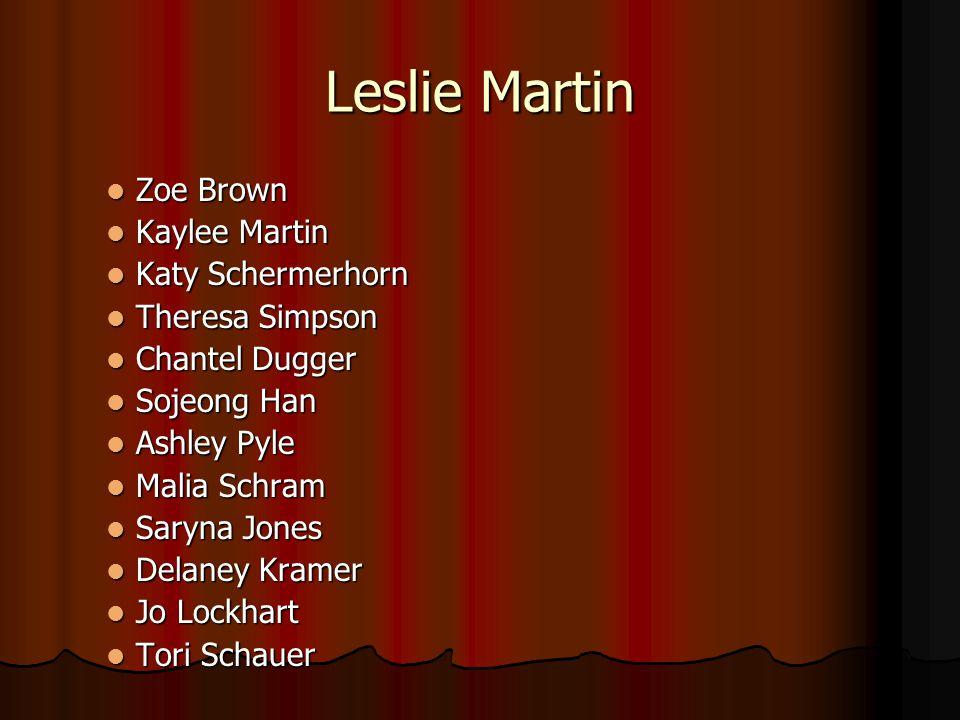 Leslie Martin Zoe Brown Kaylee Martin Katy Schermerhorn