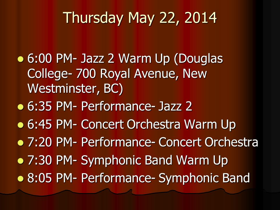 Thursday May 22, 2014 6:00 PM- Jazz 2 Warm Up (Douglas College- 700 Royal Avenue, New Westminster, BC)