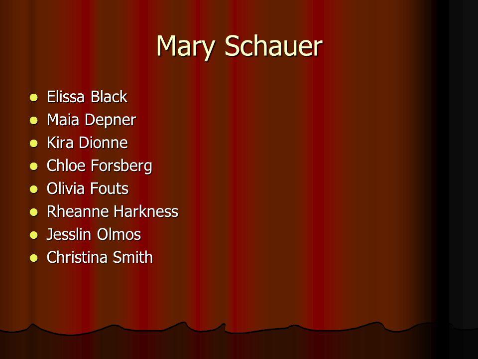 Mary Schauer Elissa Black Maia Depner Kira Dionne Chloe Forsberg