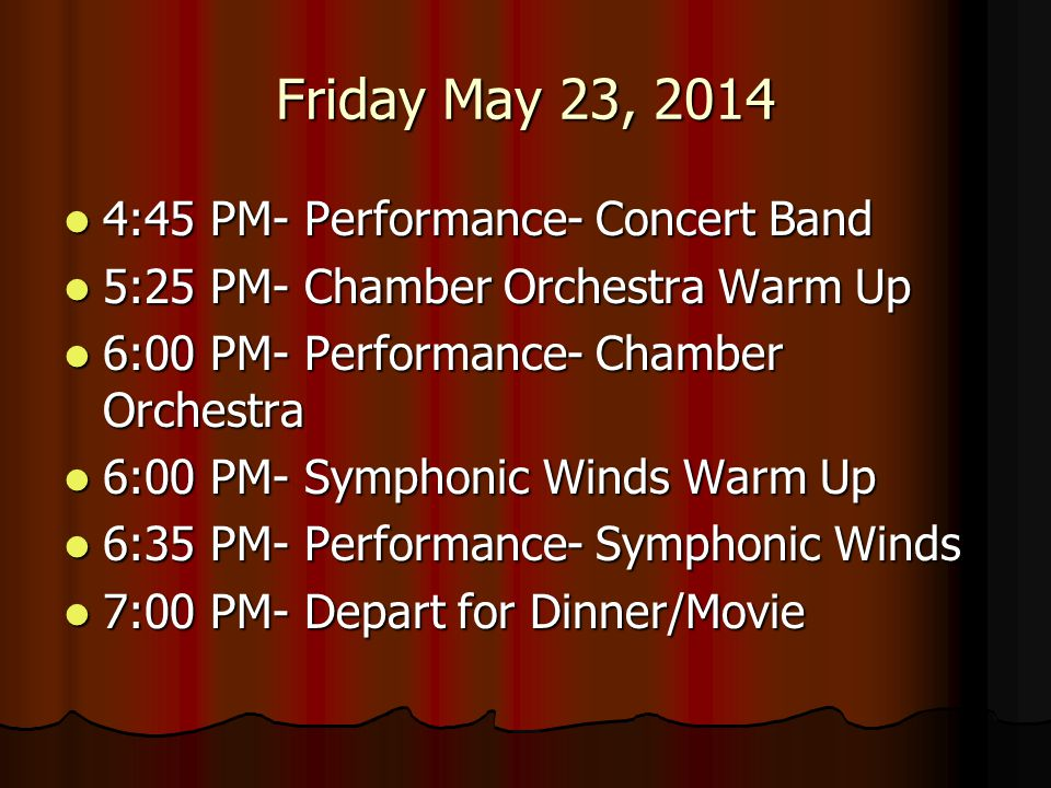 Friday May 23, 2014 4:45 PM- Performance- Concert Band