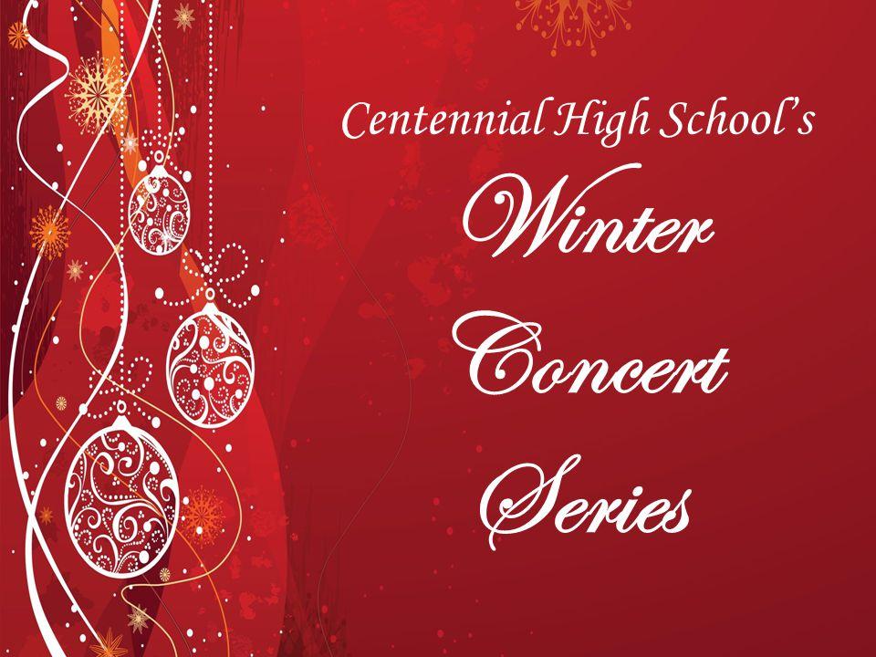 Centennial High School's Winter Concert Series