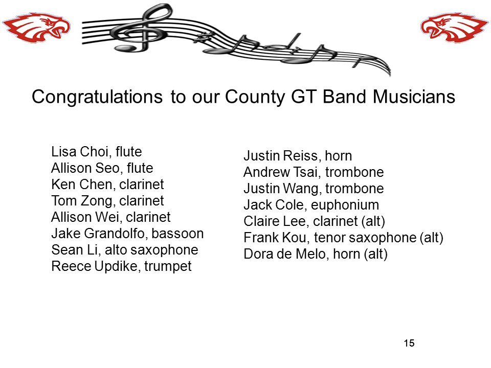 Congratulations to our County GT Band Musicians