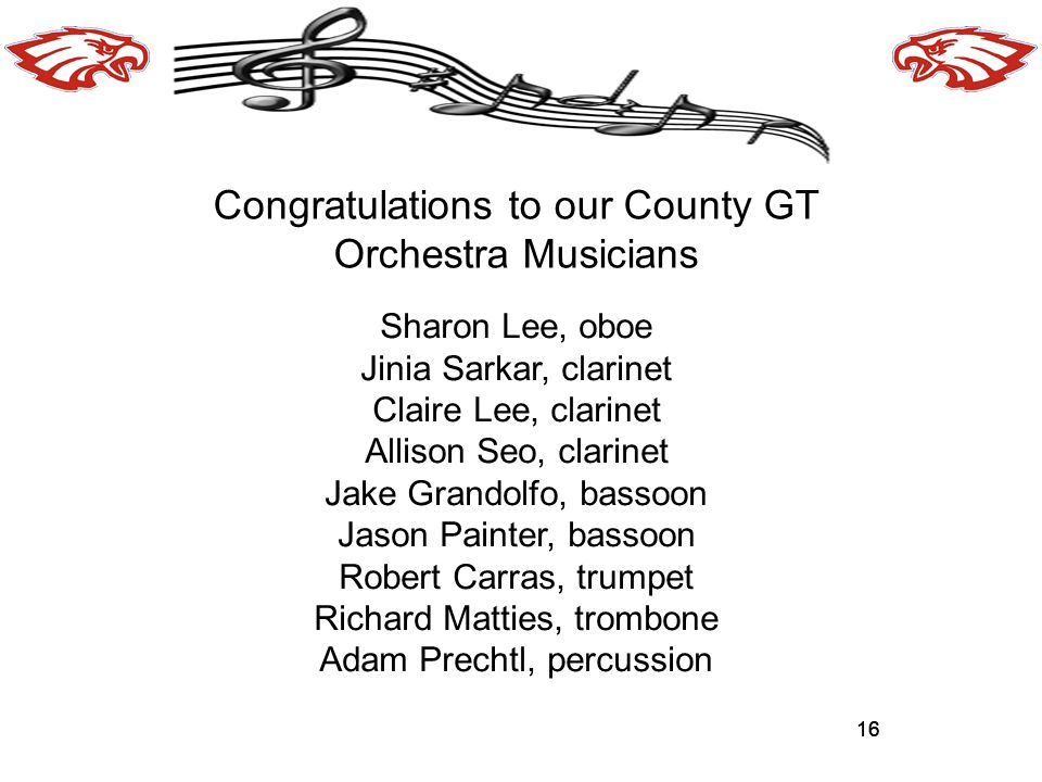 Congratulations to our County GT Orchestra Musicians