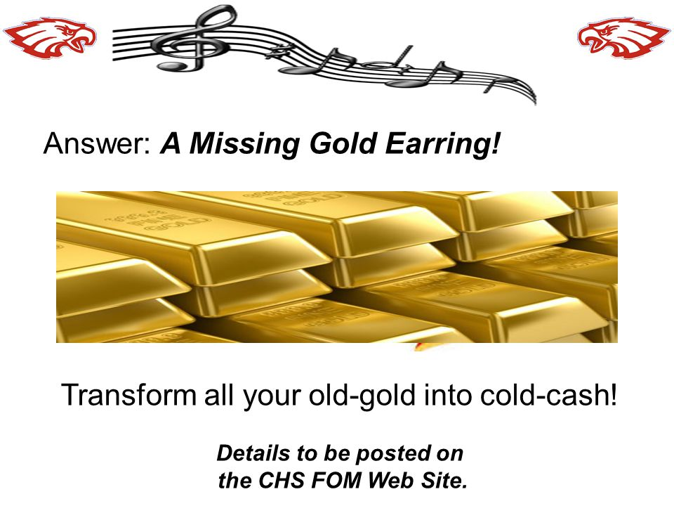 Answer: A Missing Gold Earring!