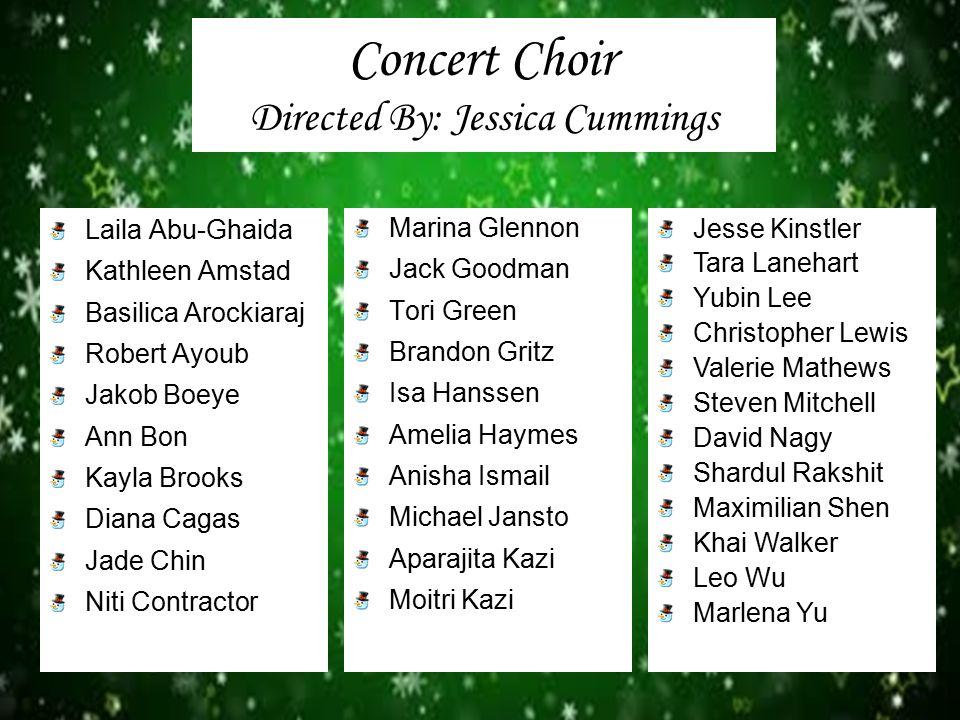Concert Choir Directed By: Jessica Cummings