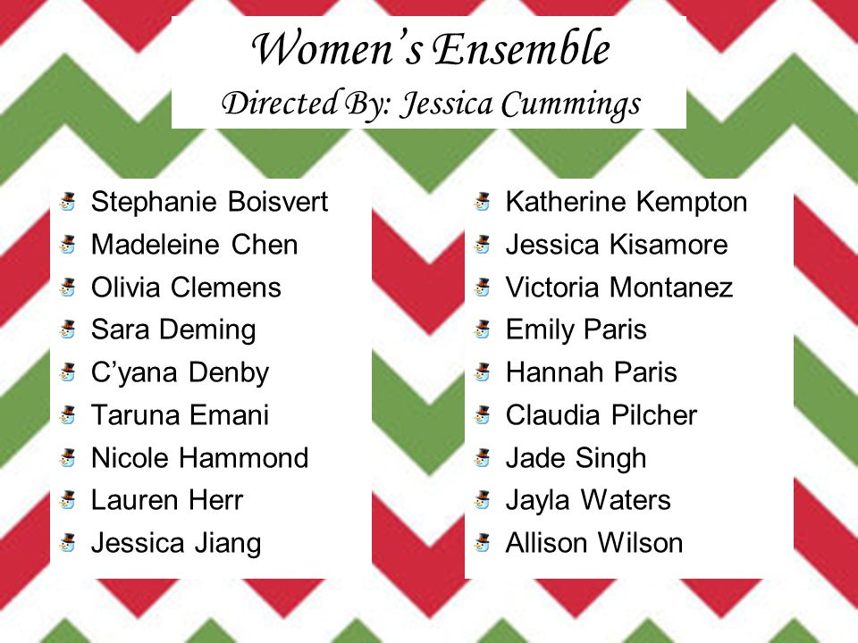 Women's Ensemble Directed By: Jessica Cummings
