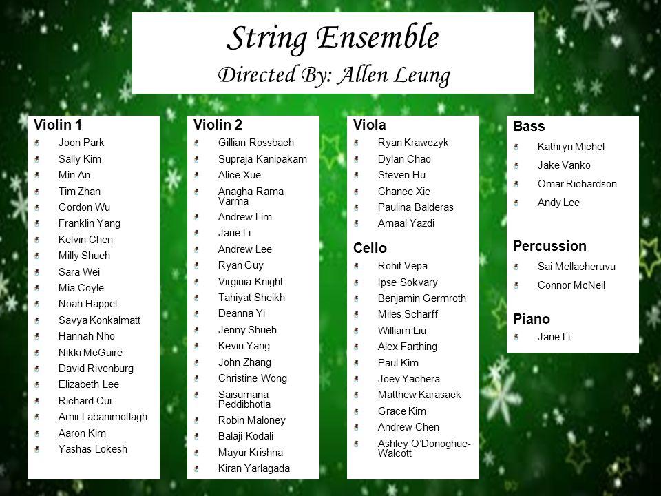String Ensemble Directed By: Allen Leung