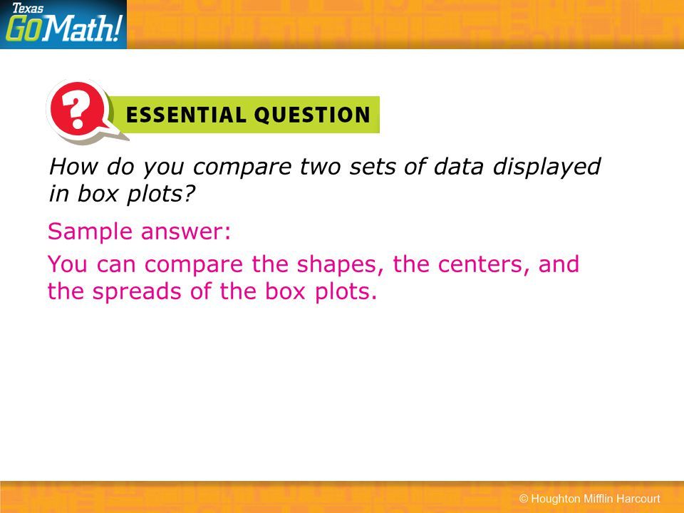 How do you compare two sets of data displayed in box plots