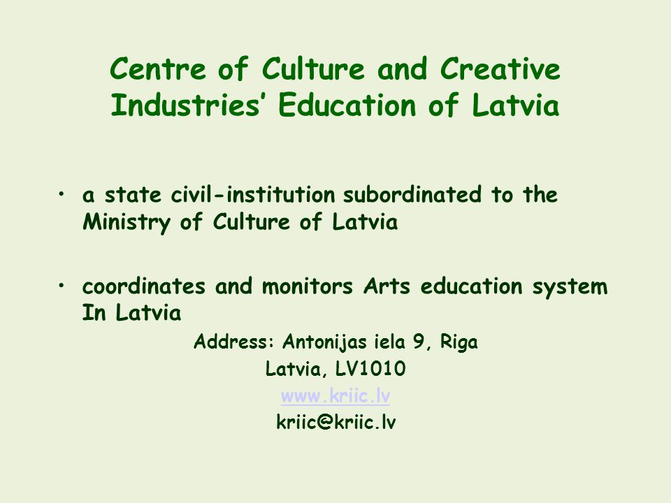 Centre of Culture and Creative Industries' Education of Latvia