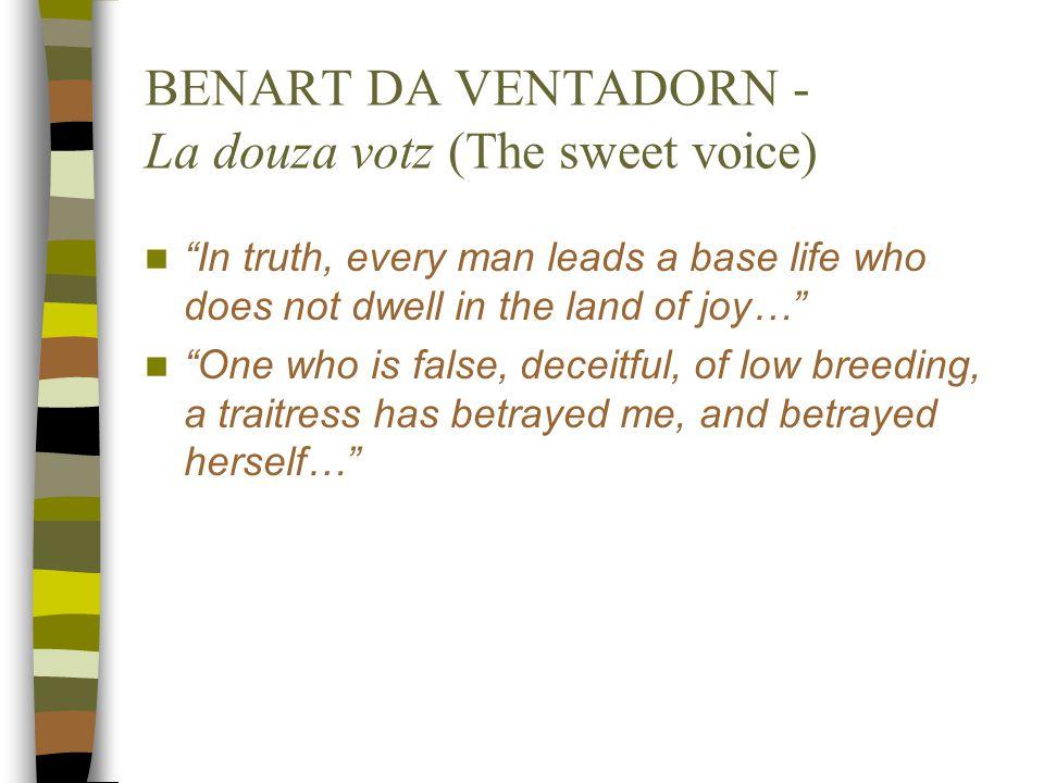 BENART DA VENTADORN - La douza votz (The sweet voice)