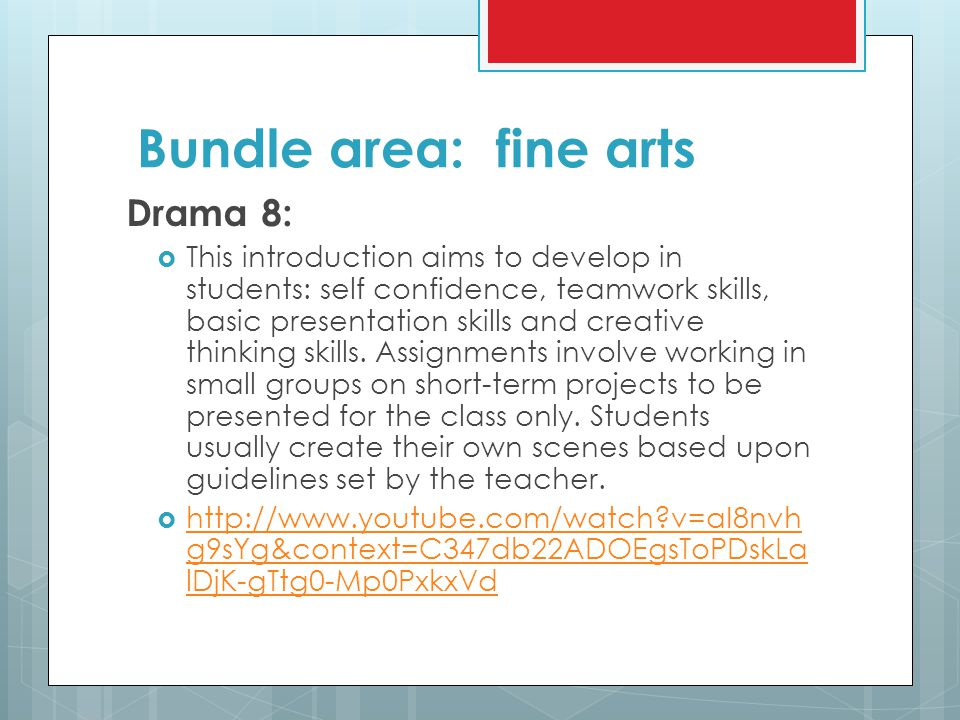 Bundle area: fine arts Drama 8: