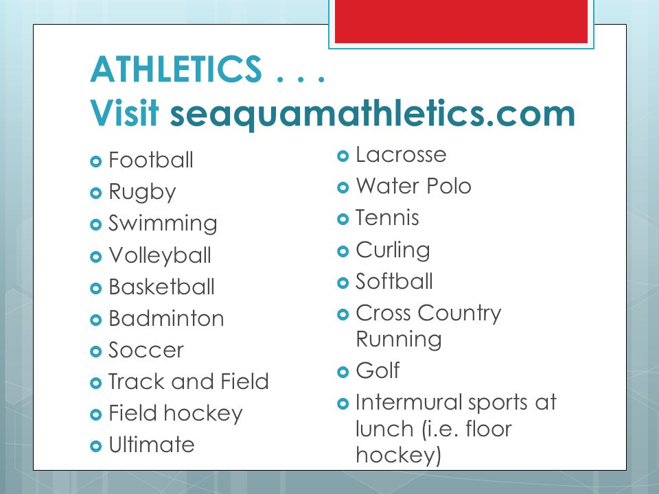 ATHLETICS . . . Visit seaquamathletics.com