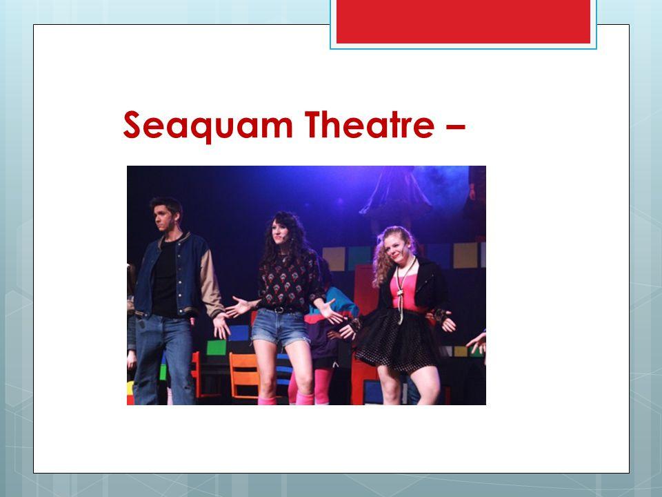 Seaquam Theatre –