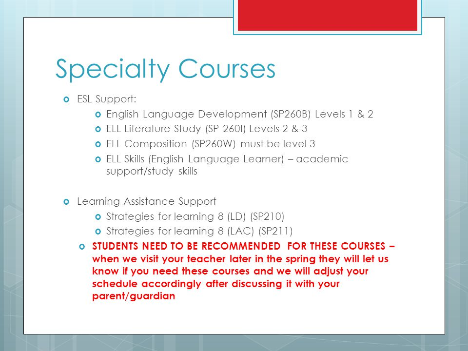 Specialty Courses ESL Support: