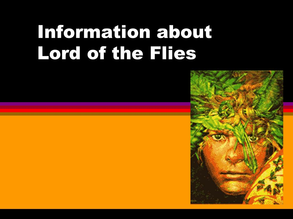 Information about Lord of the Flies