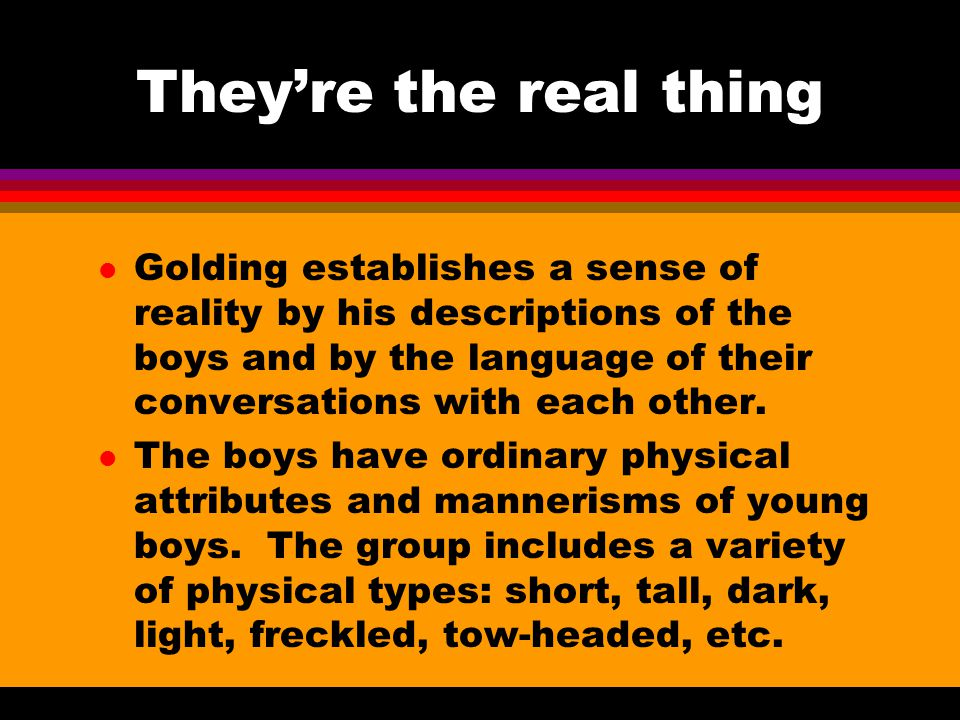 They're the real thing