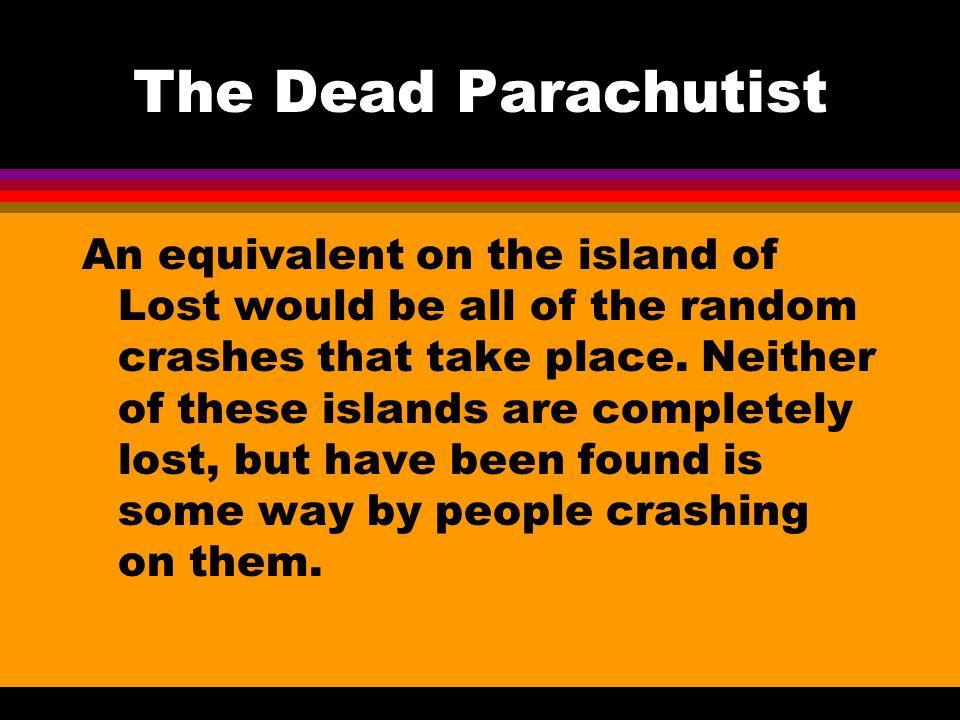 The Dead Parachutist