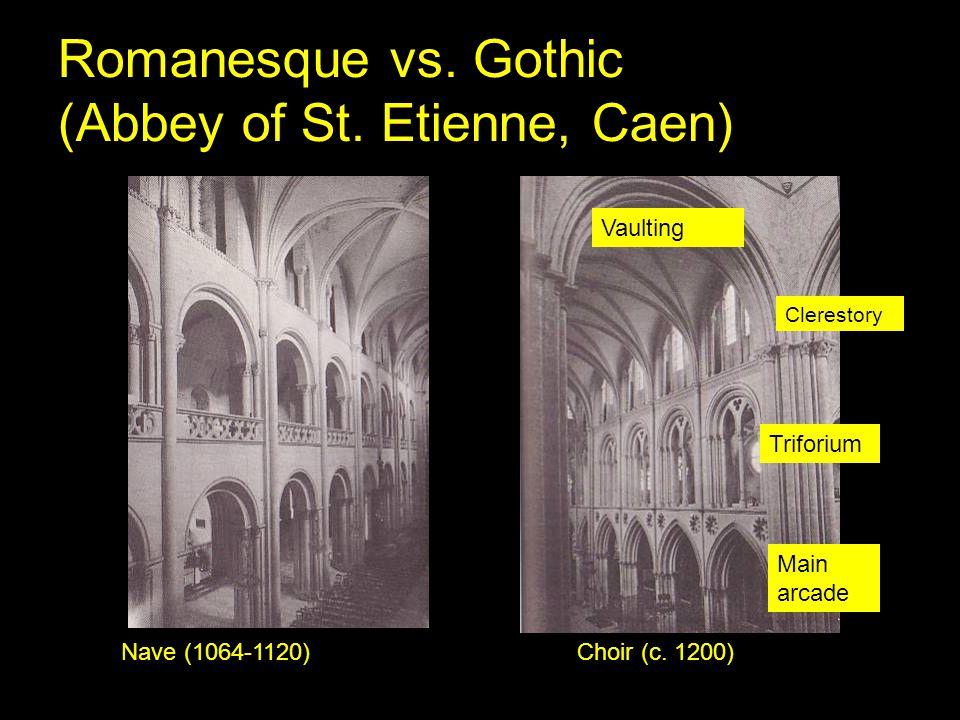 Romanesque vs. Gothic (Abbey of St. Etienne, Caen)