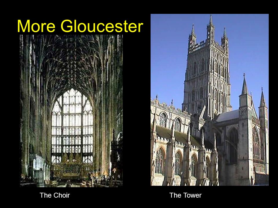 More Gloucester The Choir The Tower
