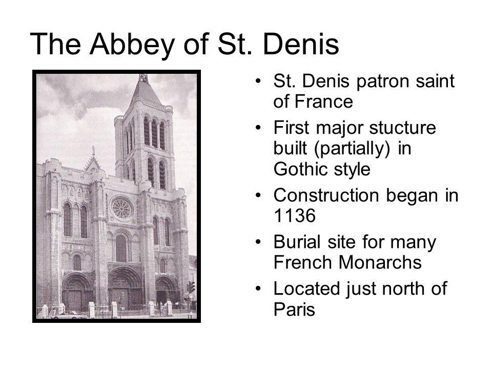 The Abbey of St. Denis St. Denis patron saint of France