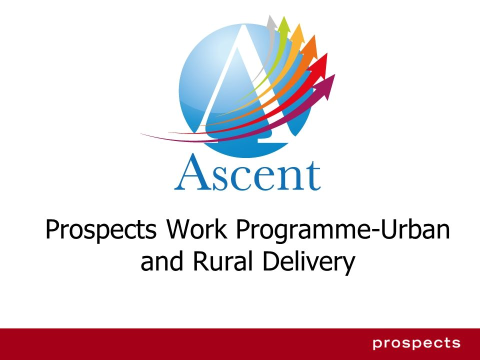 Prospects Work Programme-Urban and Rural Delivery