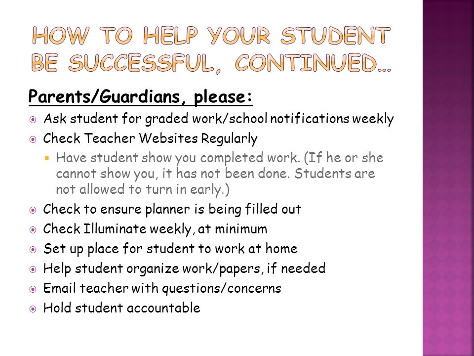 How to help your student be successful, continued…