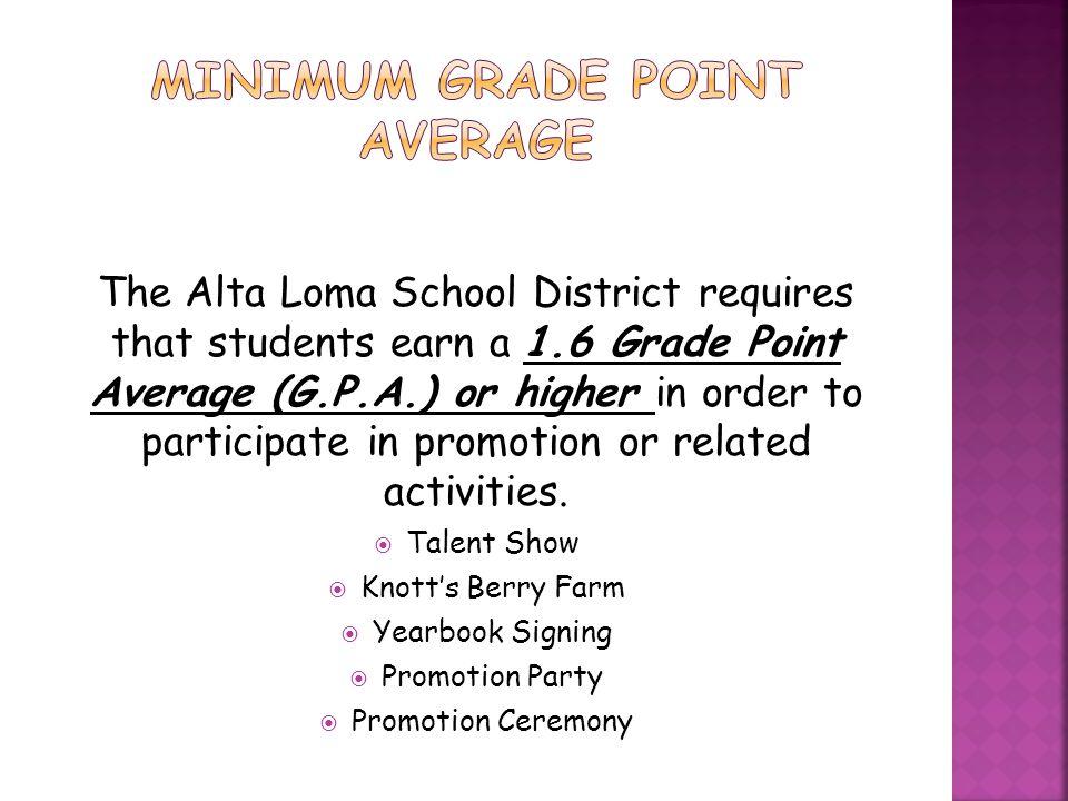 Minimum grade point average