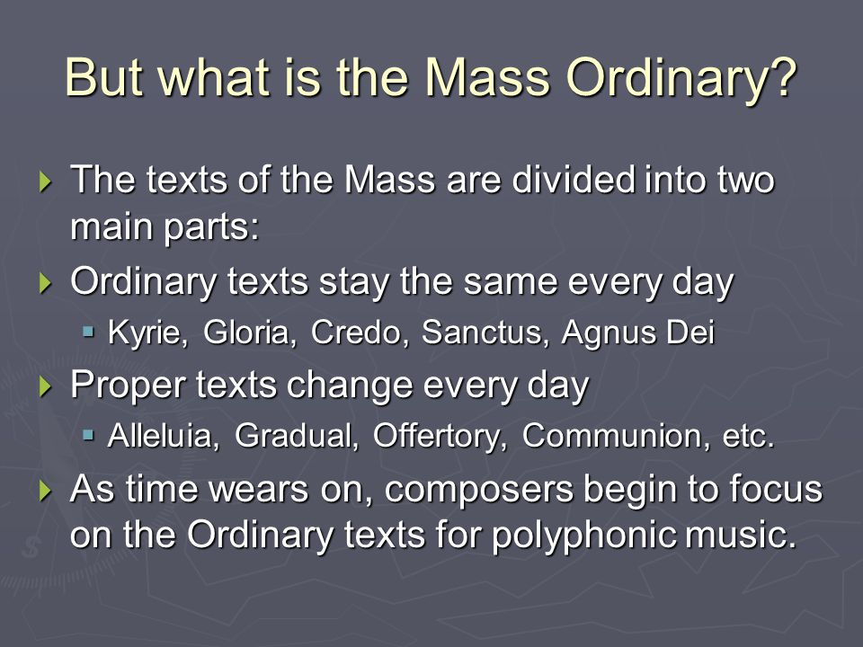 But what is the Mass Ordinary