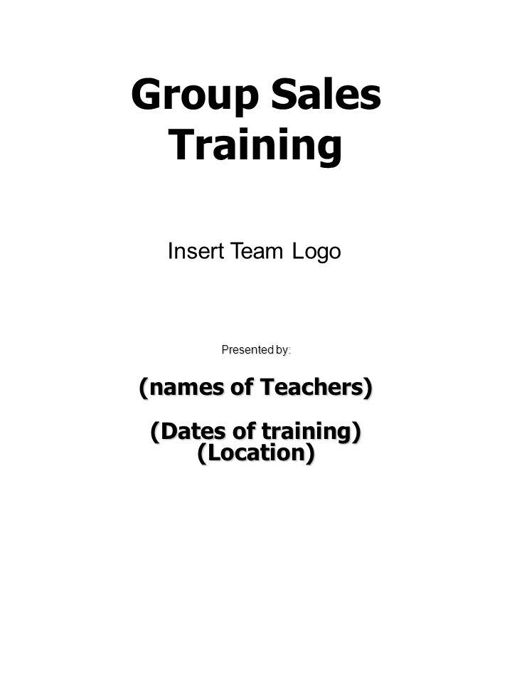 Group Sales Training Insert Team Logo (names of Teachers)