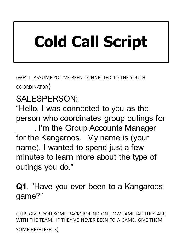 Cold Call Script SALESPERSON: