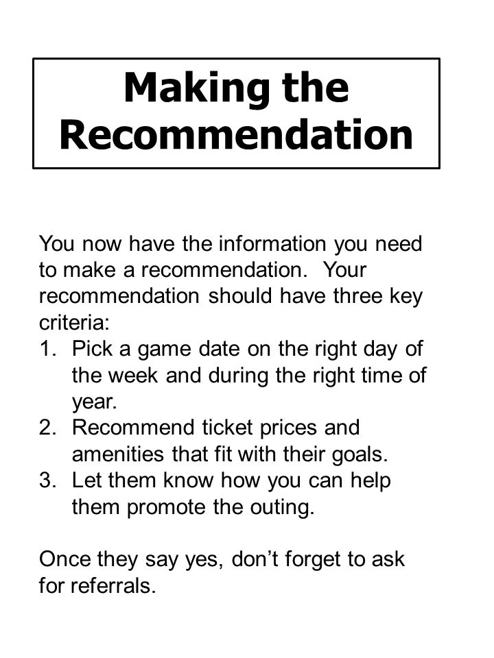 Making the Recommendation