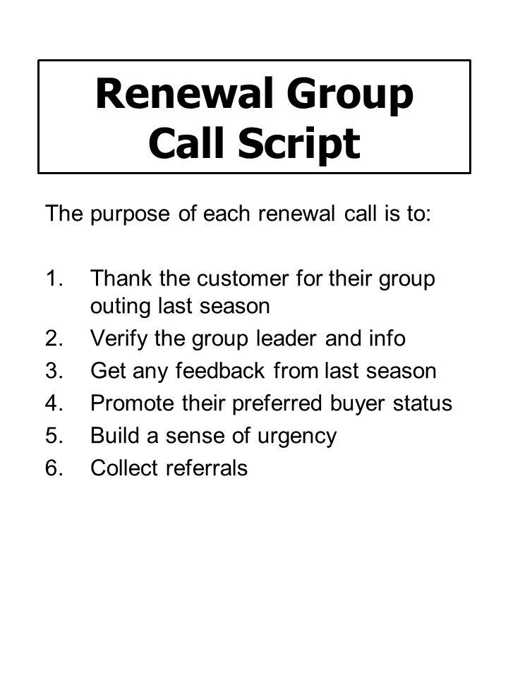 Renewal Group Call Script