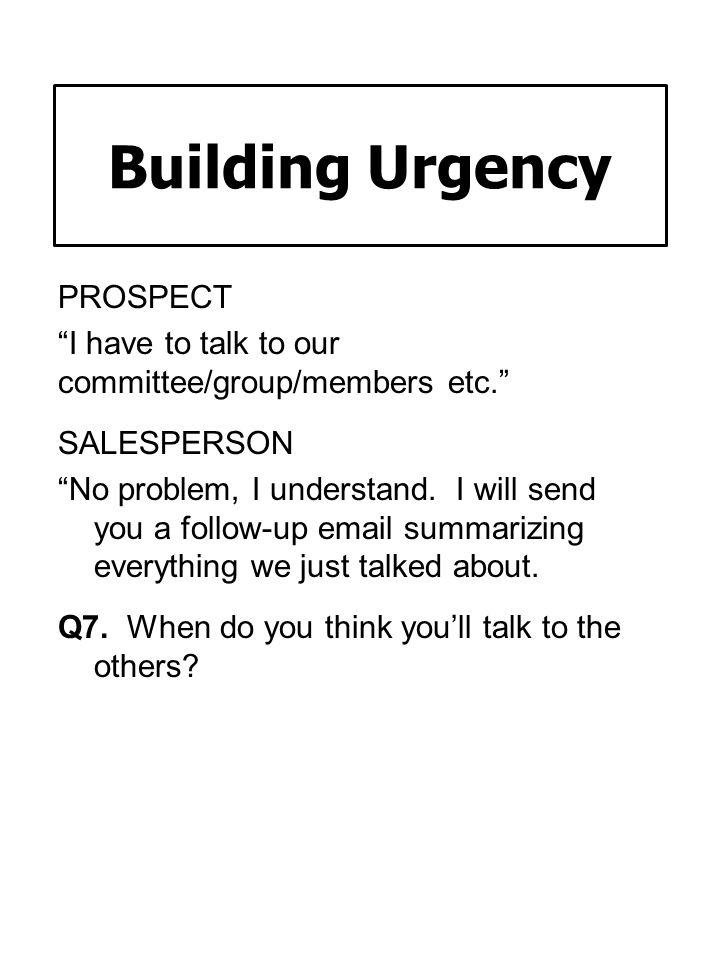 Building Urgency PROSPECT