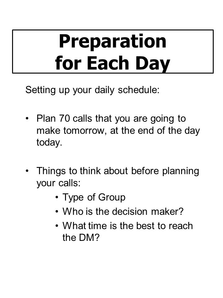 Preparation for Each Day