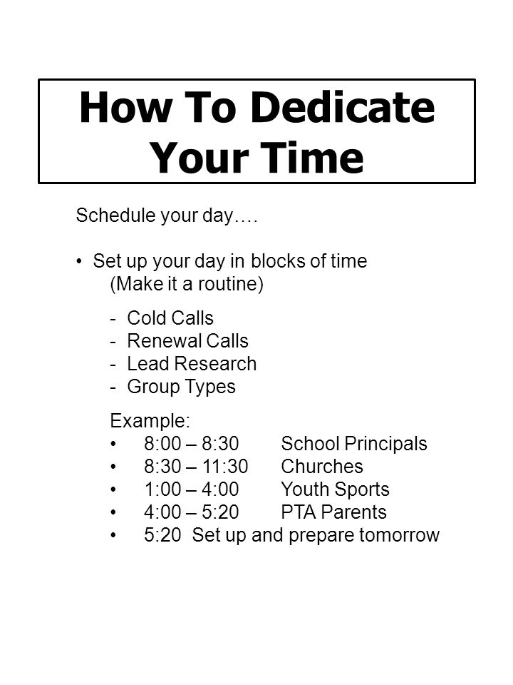 How To Dedicate Your Time