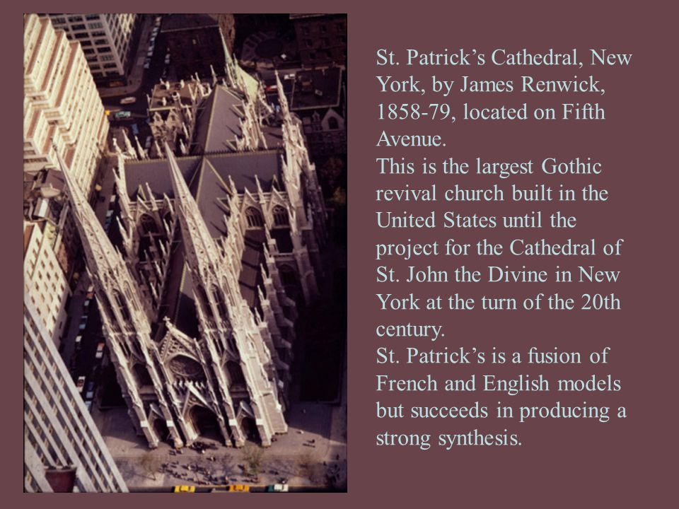 St. Patrick's Cathedral, New York, by James Renwick, 1858-79, located on Fifth Avenue.