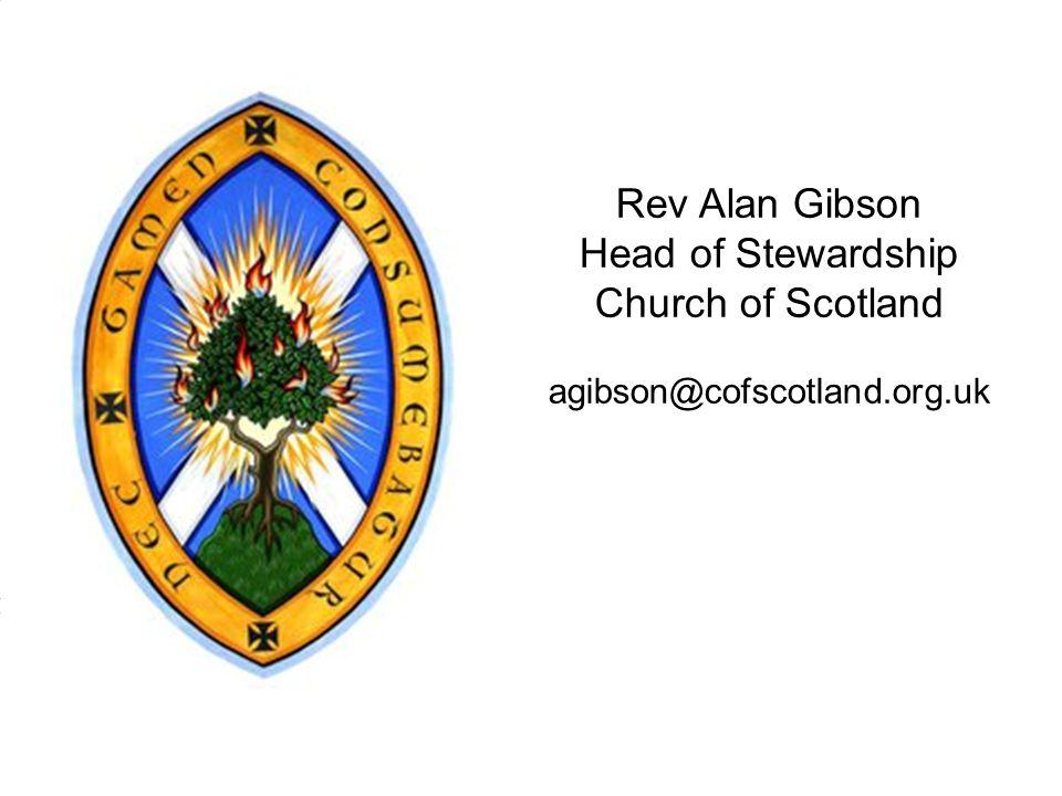 Rev Alan Gibson Head of Stewardship Church of Scotland