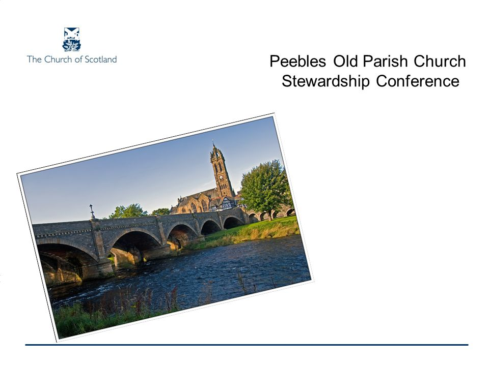 Peebles Old Parish Church Stewardship Conference