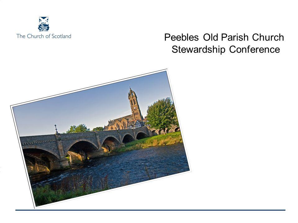 Peebles Old Parish Church Stewardship Conference