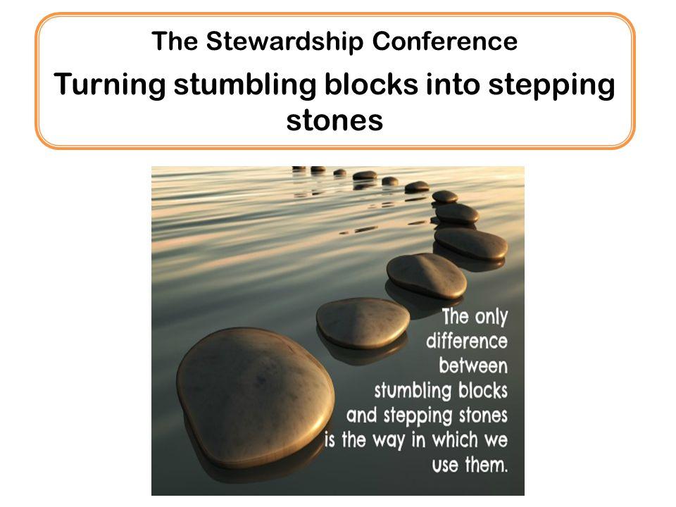 Turning stumbling blocks into stepping stones