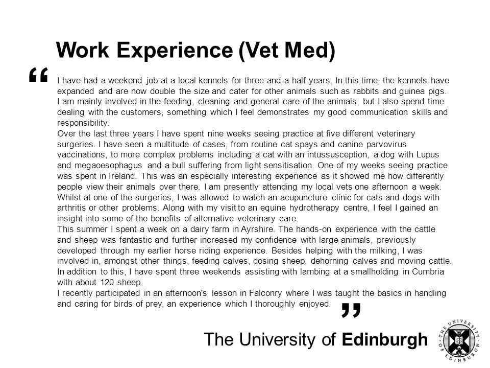 Work Experience (Vet Med) The University of Edinburgh