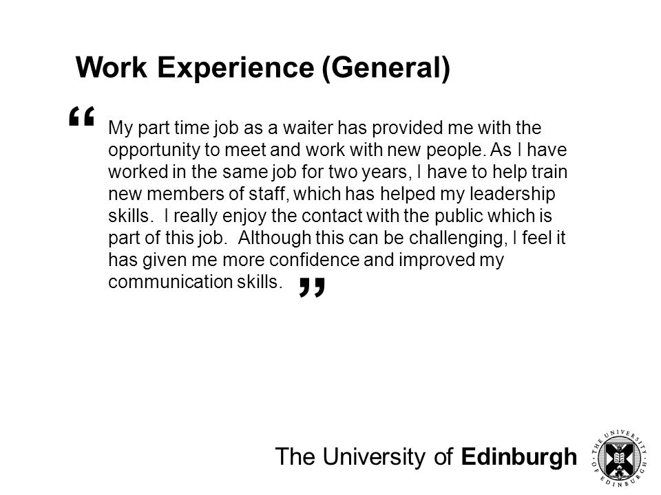 Work Experience (General) The University of Edinburgh