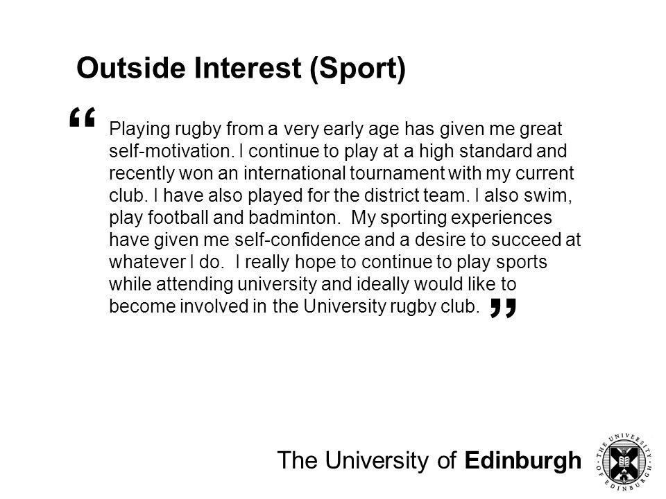Outside Interest (Sport) The University of Edinburgh