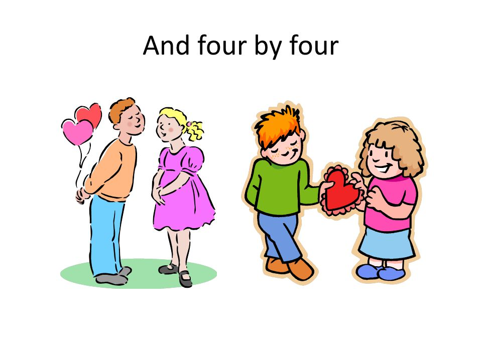 And four by four
