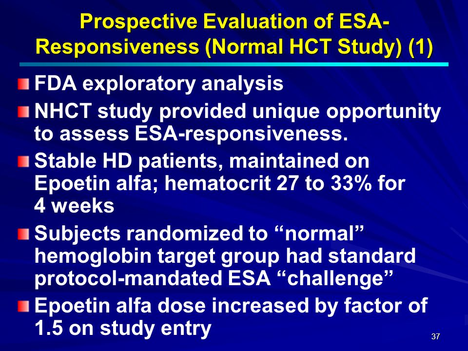 Prospective Evaluation of ESA- Responsiveness (Normal HCT Study) (1)