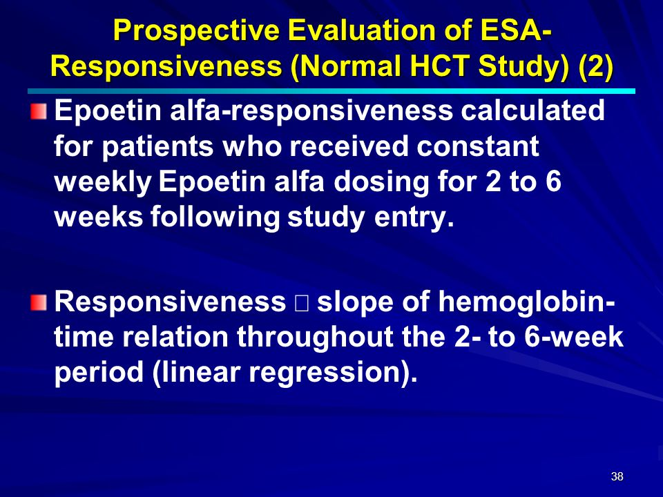 Prospective Evaluation of ESA- Responsiveness (Normal HCT Study) (2)