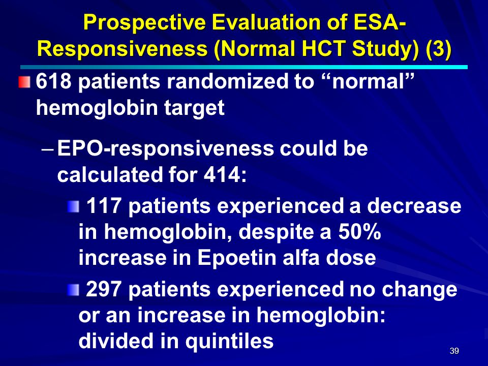 Prospective Evaluation of ESA- Responsiveness (Normal HCT Study) (3)