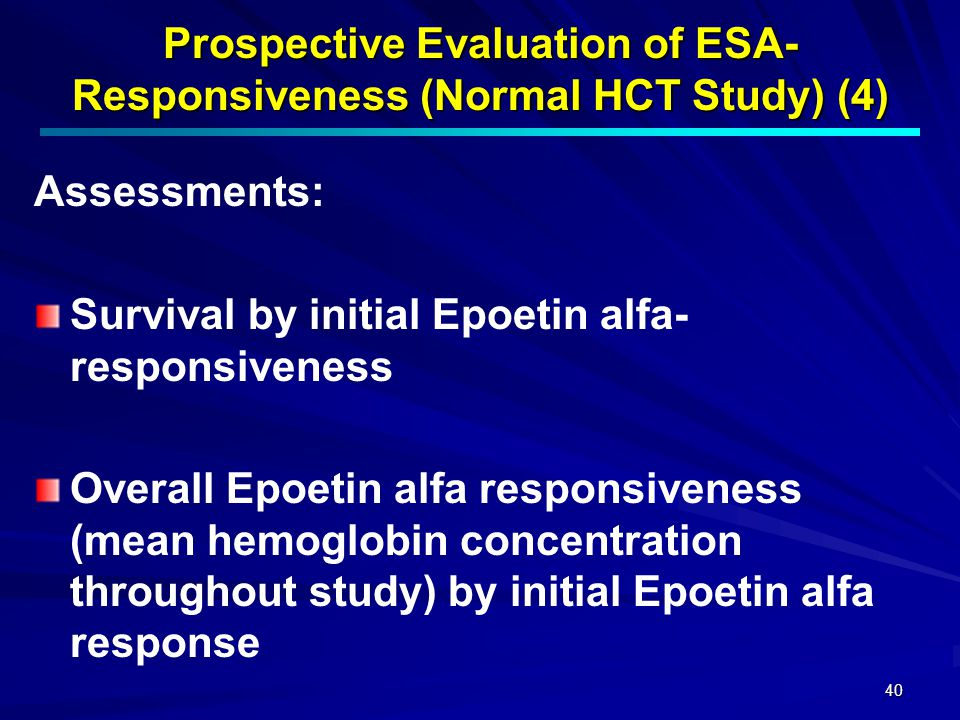 Prospective Evaluation of ESA- Responsiveness (Normal HCT Study) (4)